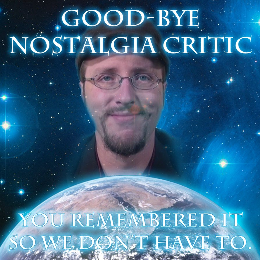 good_bye_nostalgia_critic_by_mikeinthehouse-d5etp11