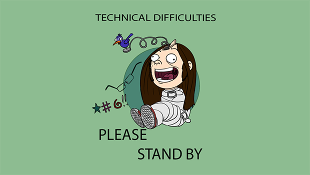 technical_difficulties_620_350